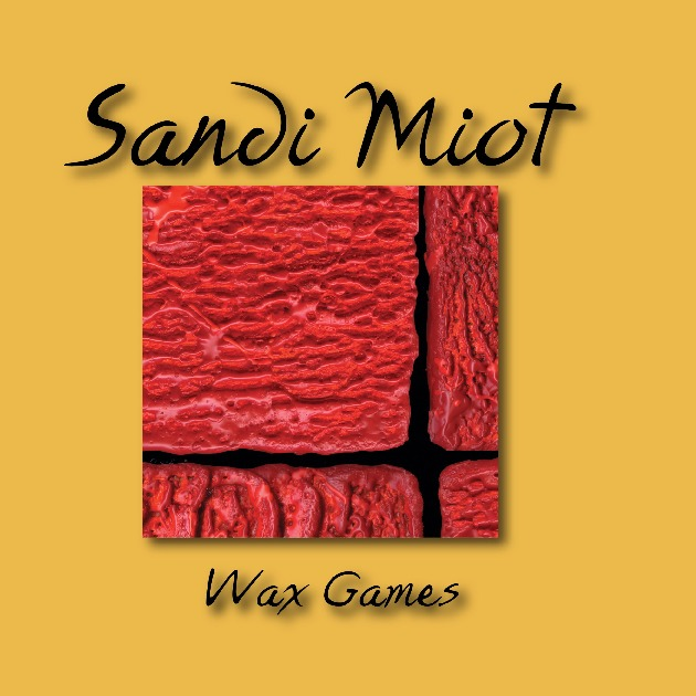 Sandi Miot Wax Games