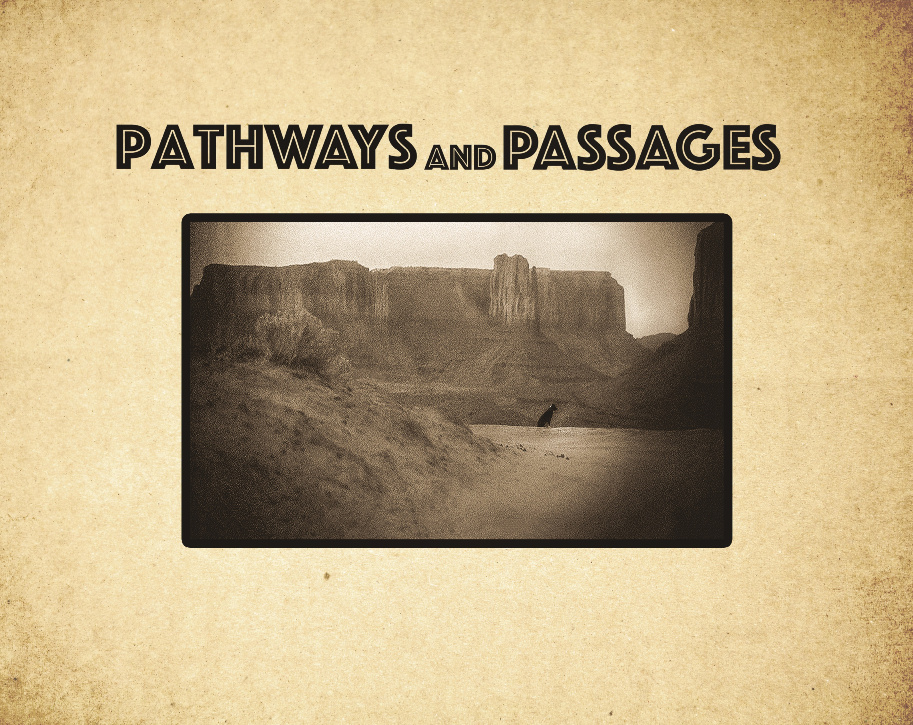 Pathways and Passages