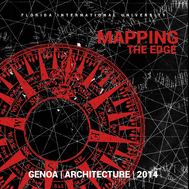 FIU-GENOA FALL 2014: MAPPING THE EDGE