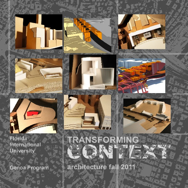 FIU-GENOA FALL 2011: TRANSFORMING CONTEXT