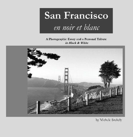 San Francisco en noir et blanc Photo Book