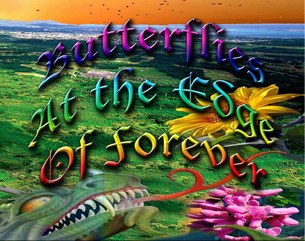 Butterflies At the Edge of Forever Art Scapes Novel