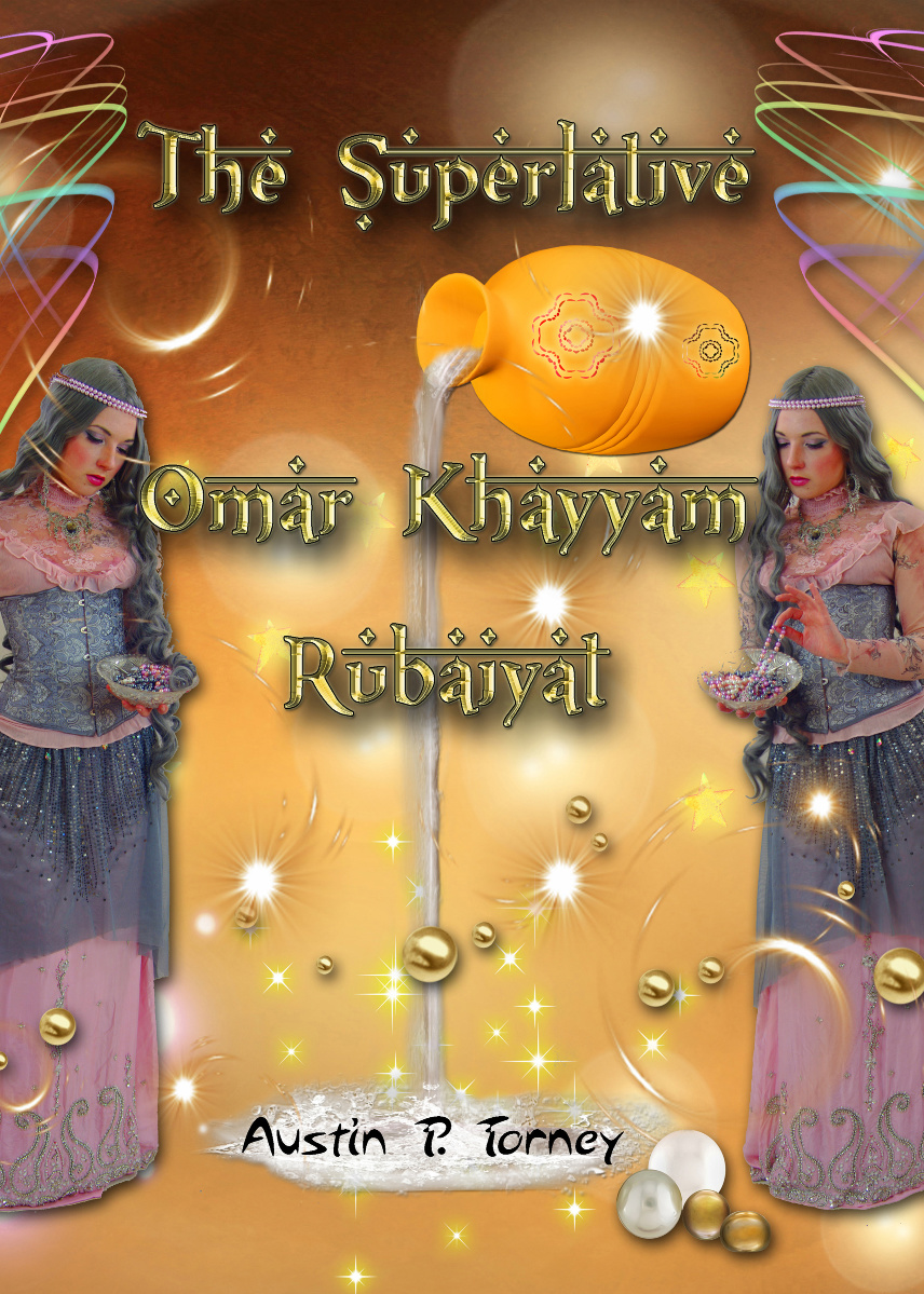 The Superlative Omar Khayyam Rubaiyat