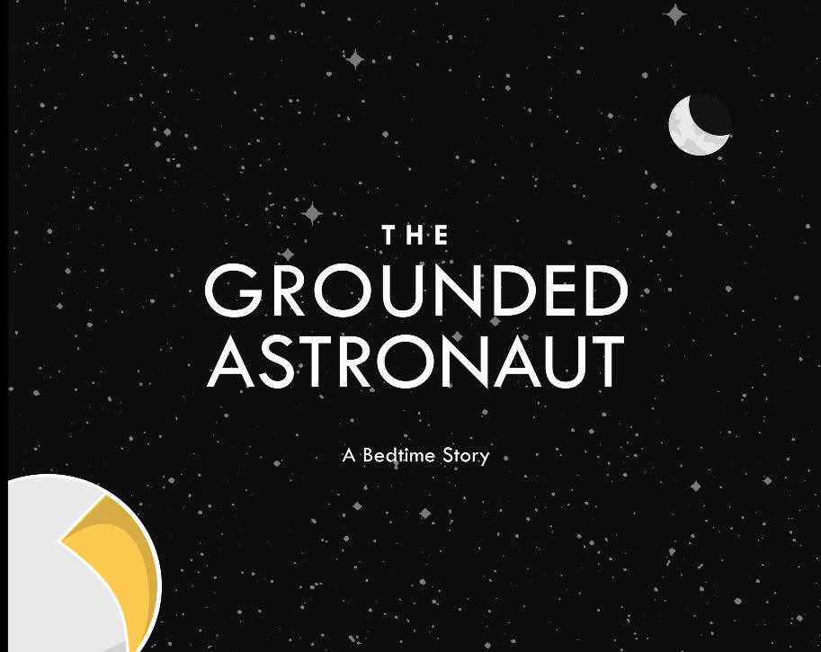 The Grounded Astronaut